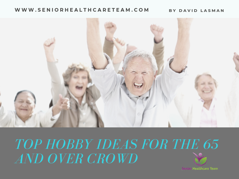 Top Hobby Ideas for the 65 and Over Crowd
