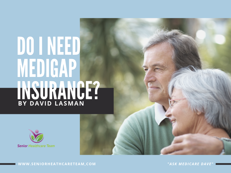 Do I need Medigap Insurance