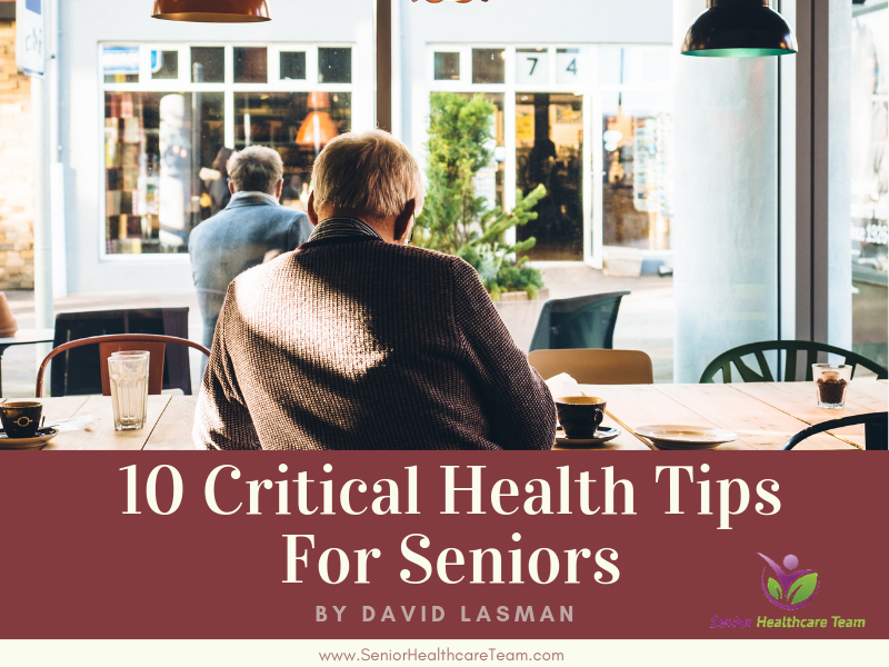 10 Critical Health Tips For Seniors