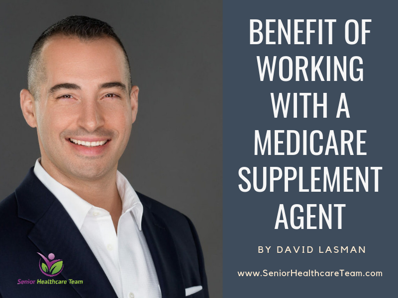 Benefit of Working with a Medicare Supplement Agent