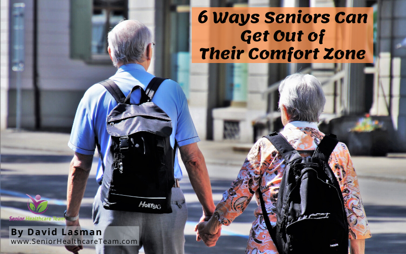 6 Ways Seniors Can Get Out of Their Comfort Zone