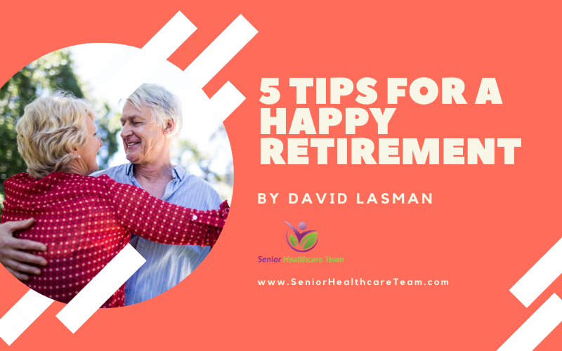 5 tips for a happy retirement