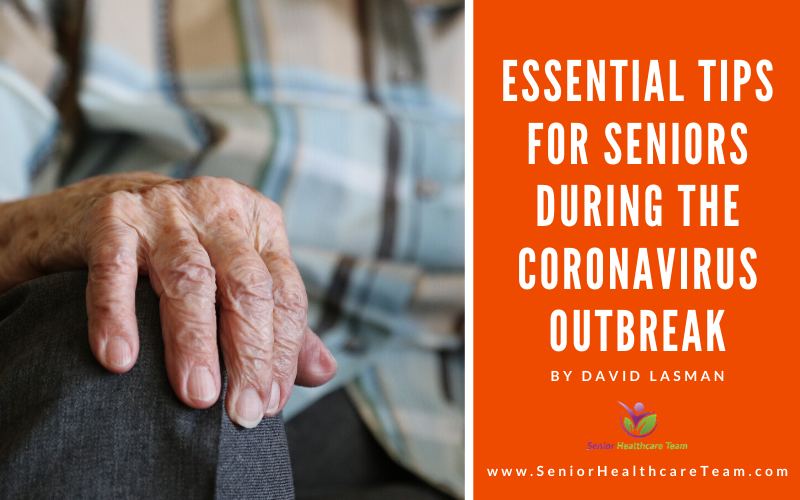 Essential Tips for Seniors During the Coronavirus Outbreak