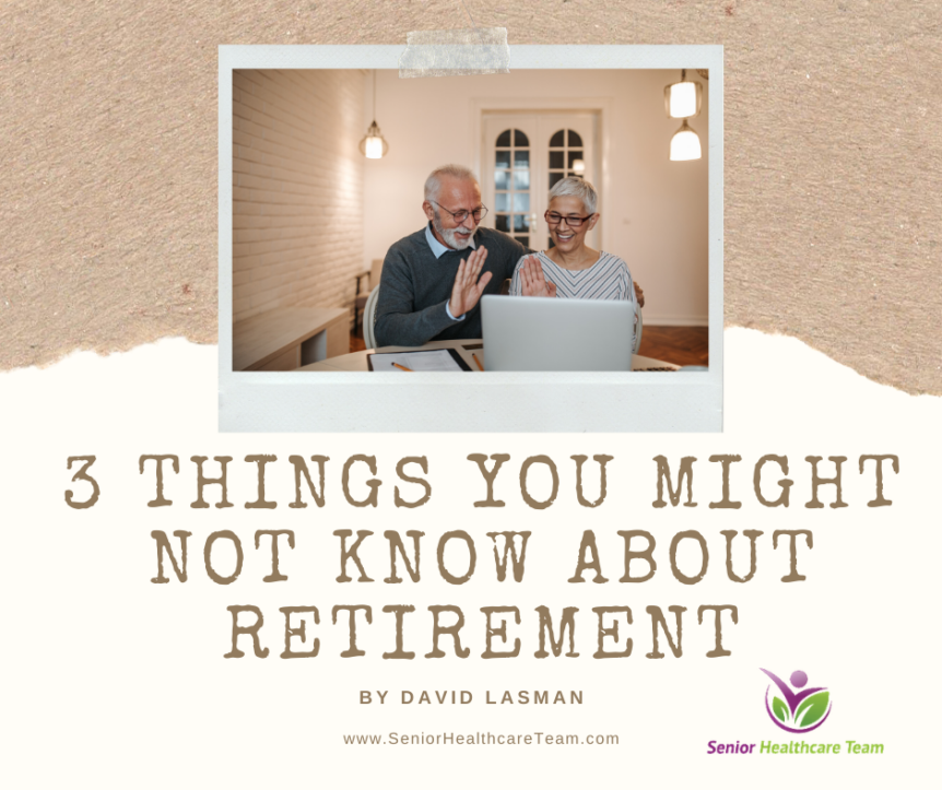 3 Things You Might Not Know About Retirement
