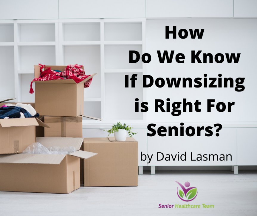 How Do We Know If Downsizing is Right For Seniors