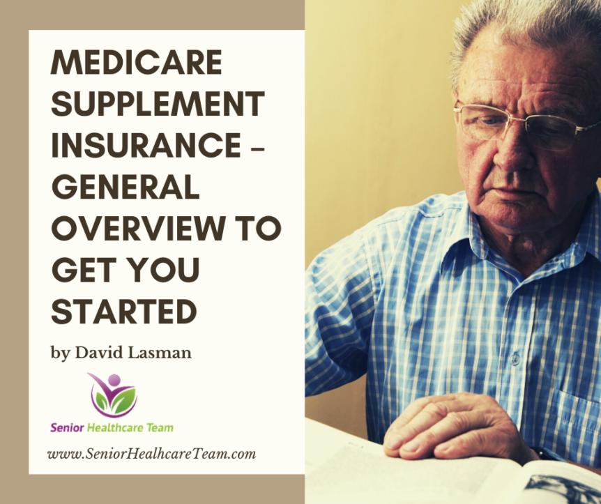 Medicare Supplement Insurance General Overview