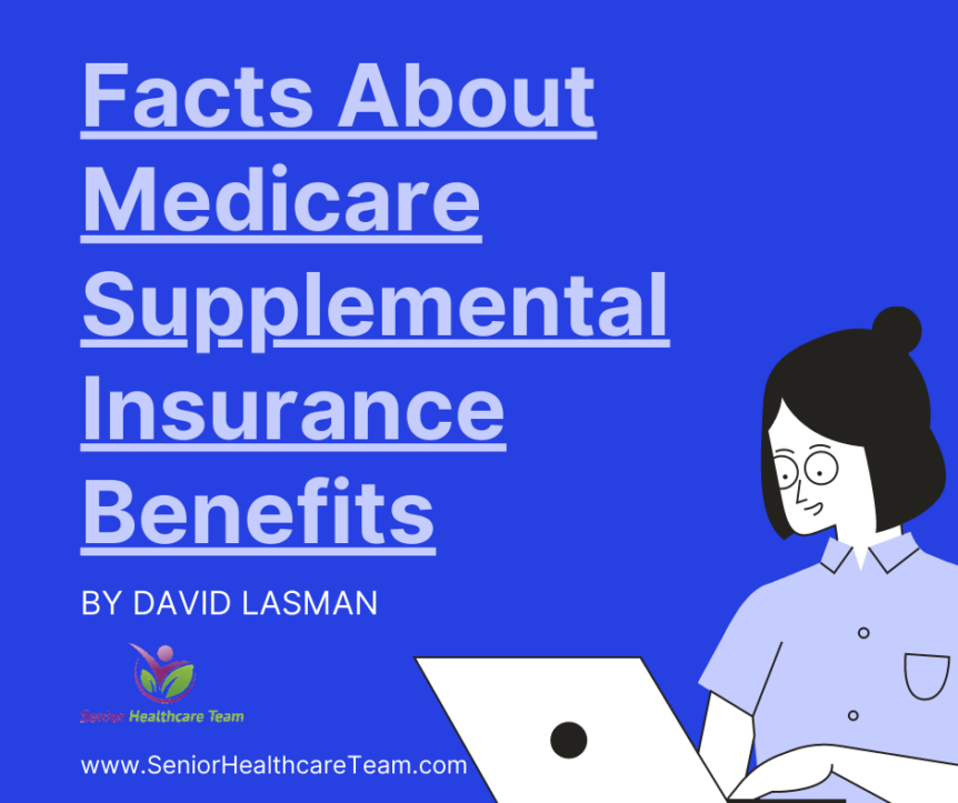 Facts About Medicare Supplemental Insurance Benefits