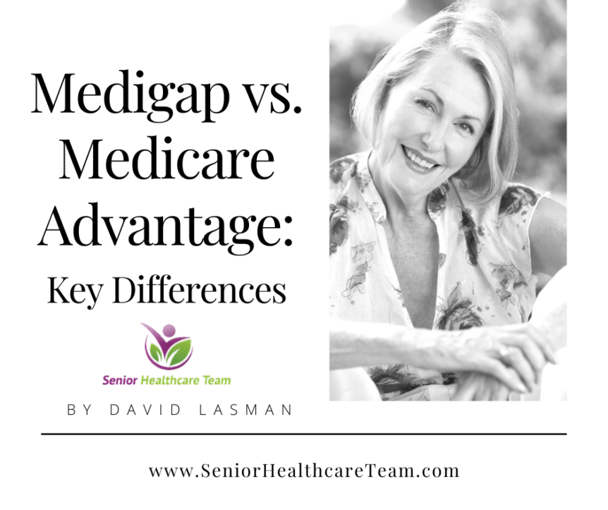 Medigap vs. Medicare Advantage - Key Differences