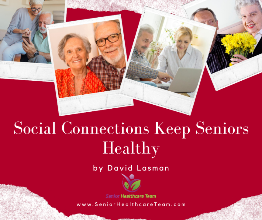 Social Connections Keep Seniors Healthy
