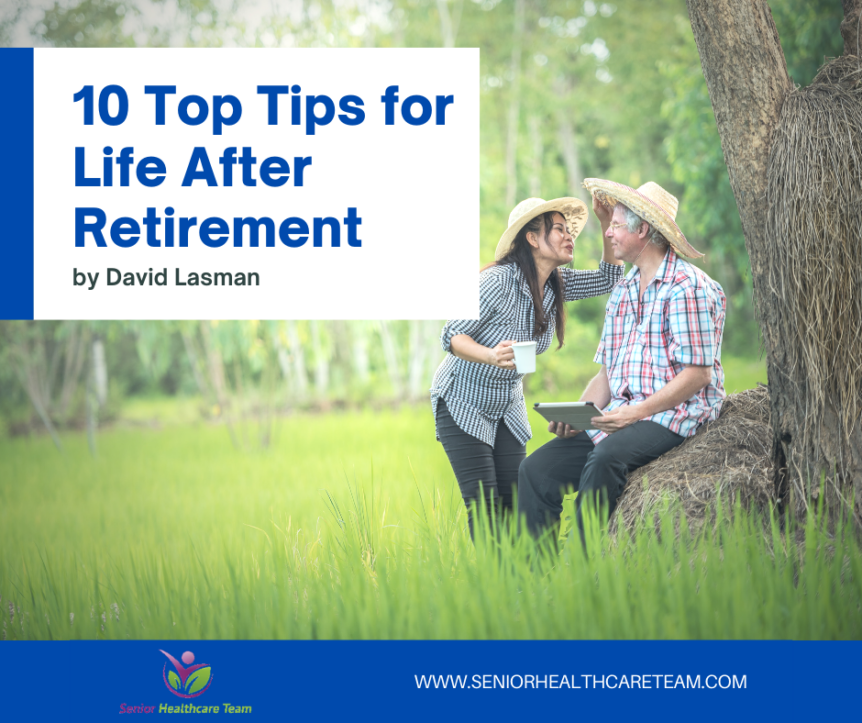 10 Top Tips for Life After Retirement