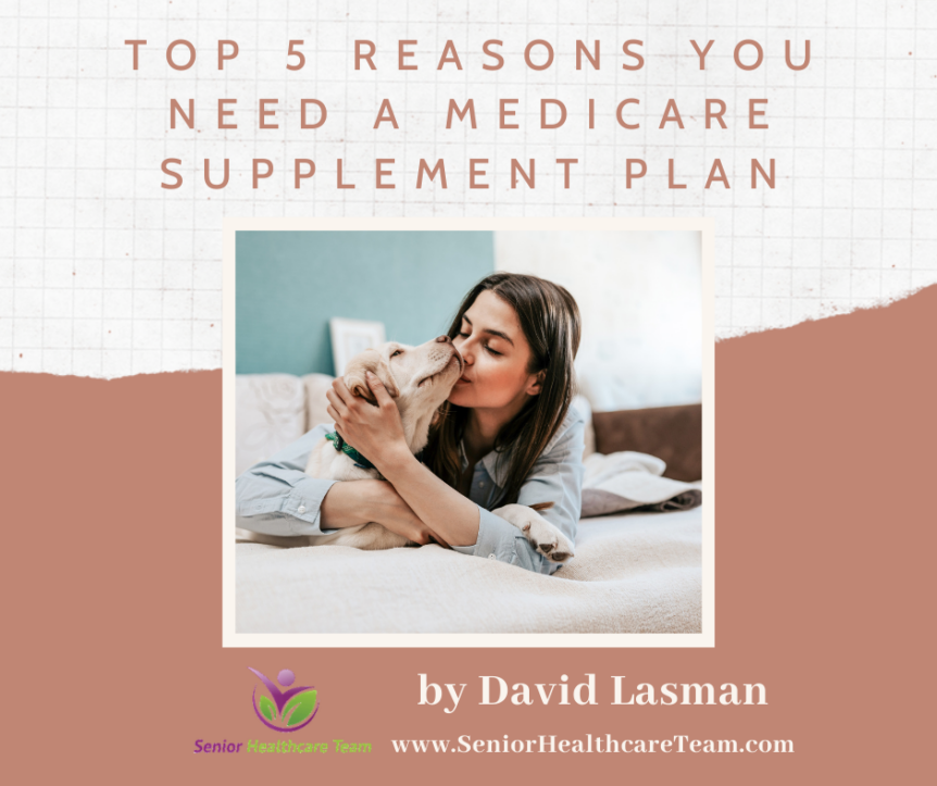 Top 5 Reasons You Need a Medicare Supplement Plan