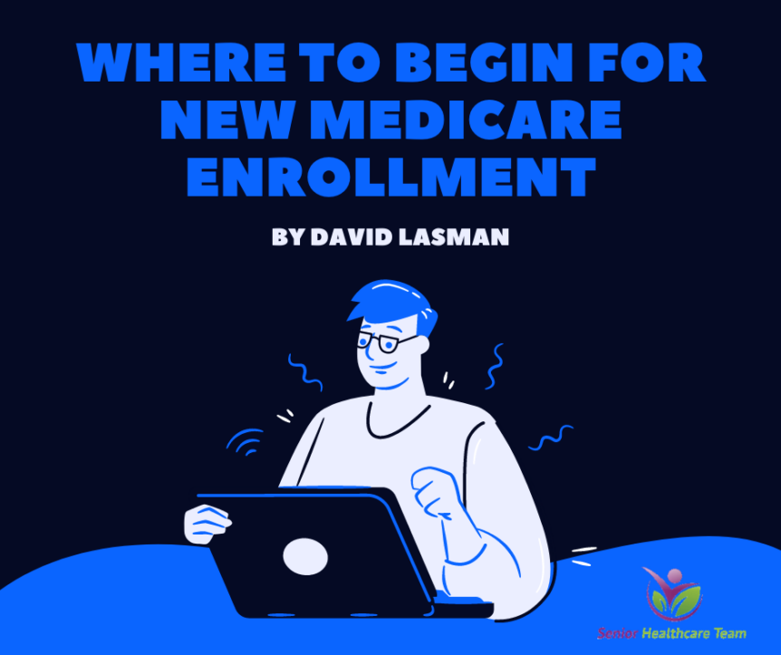 Where to Begin for New Medicare Enrollment