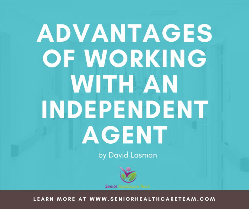 Advantages of Working with an Independent Agent