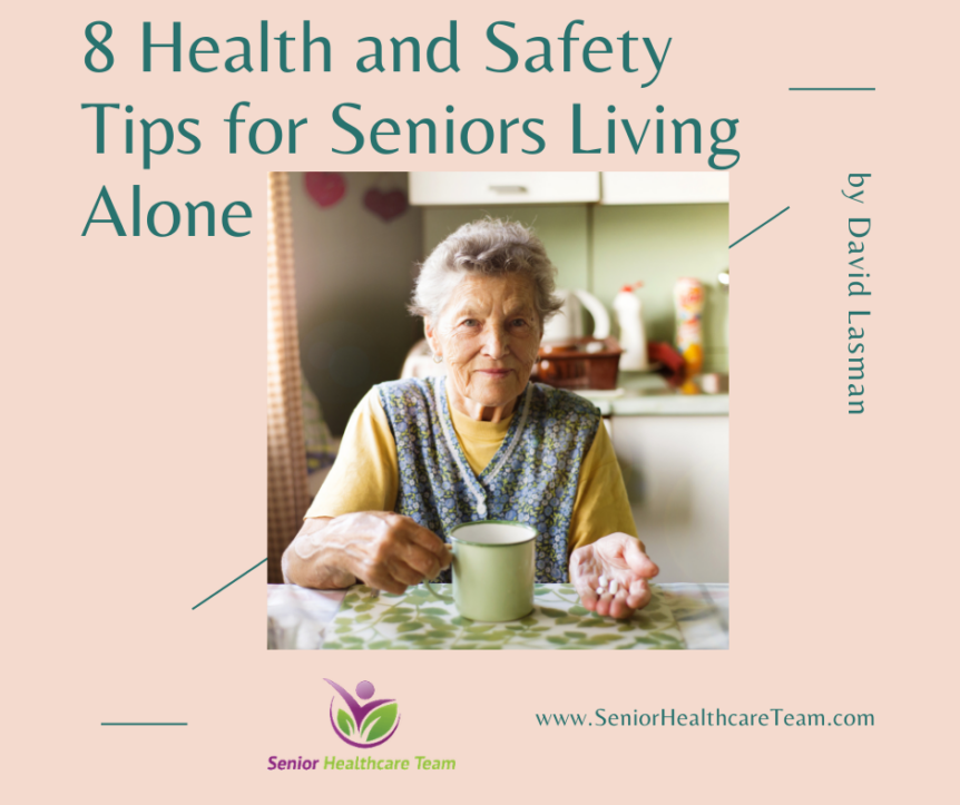8 Health and Safety Tips for Seniors Living Alone