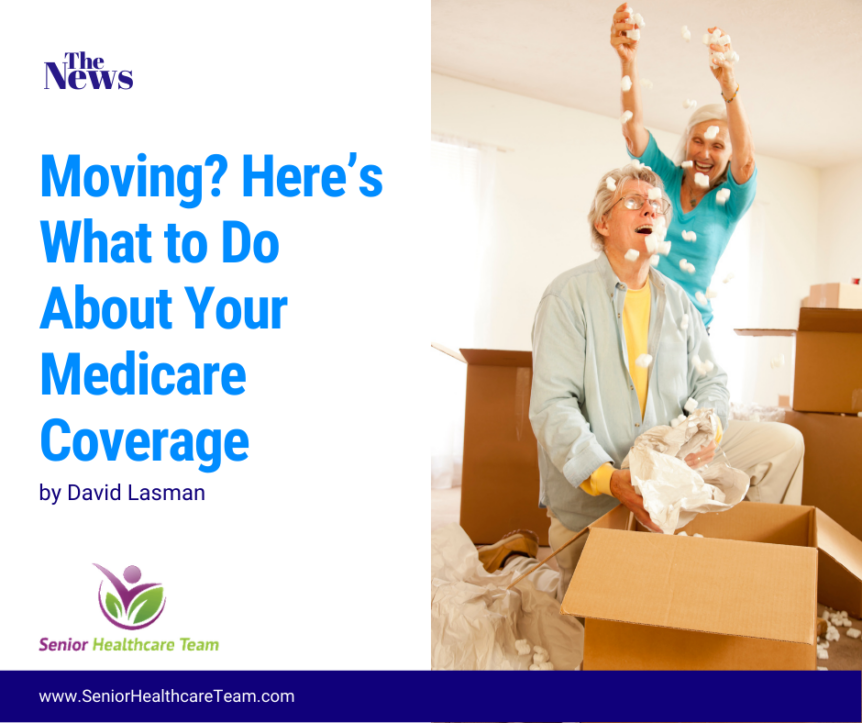 Moving Here's What to Do About Your Medicare Coverage