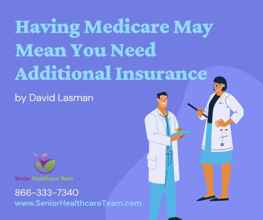 You Need Additional Insurance above medicare