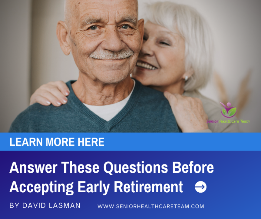 Answer These Questions Before Accepting Early Retirement