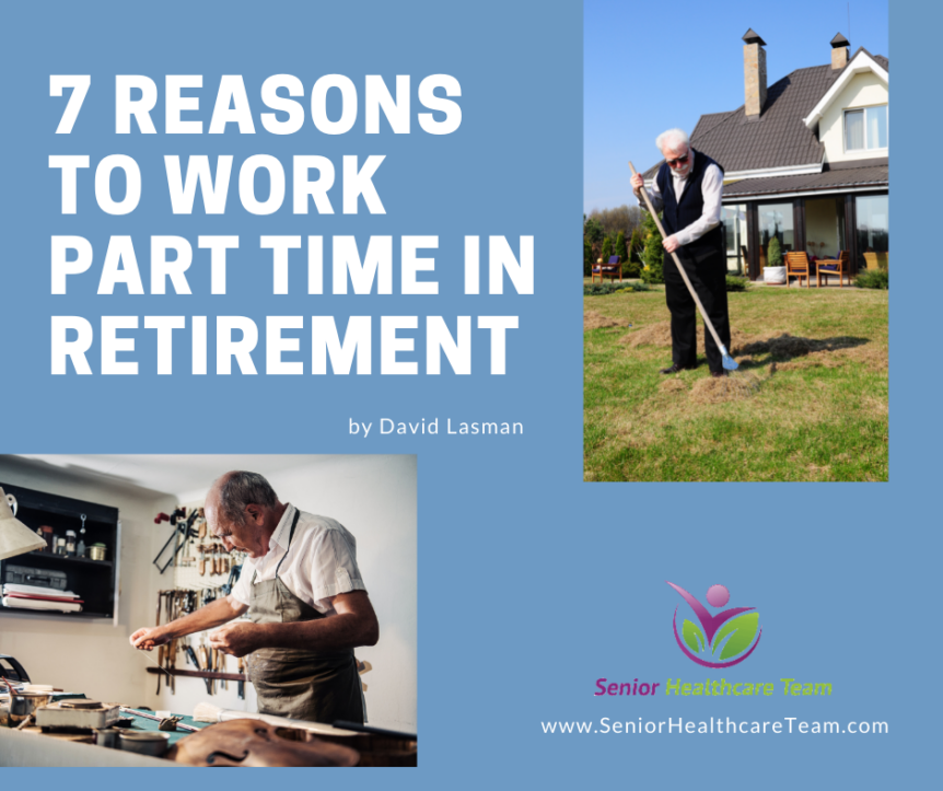 7 Reasons to Work Part Time in Retirement