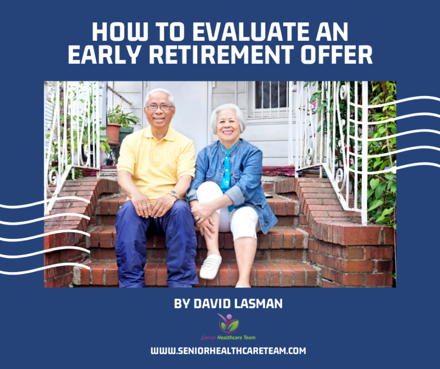 How to Evaluate an Early Retirement Offer
