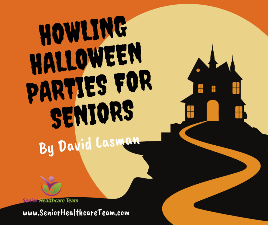 Howling Halloween Parties for Seniors
